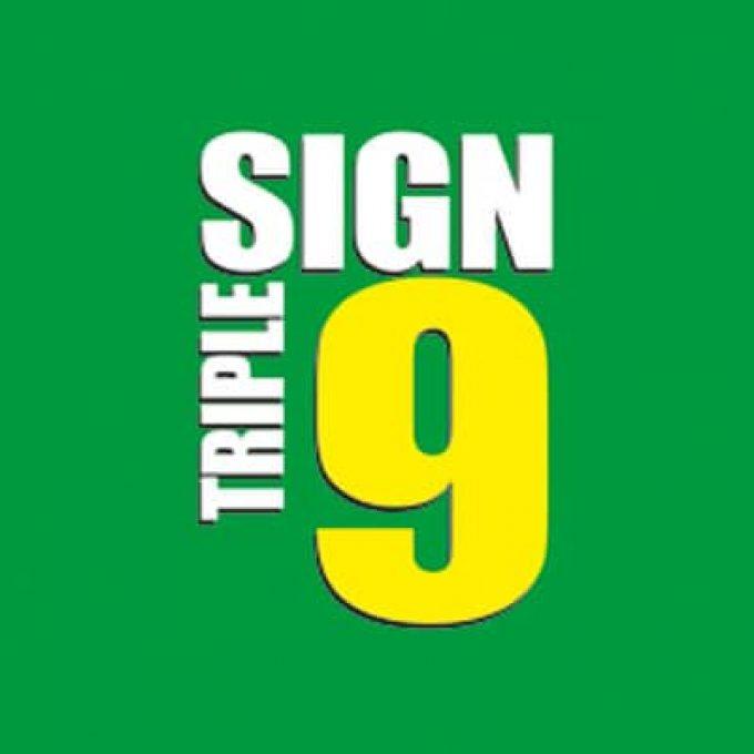 SIGN TRIPLE 9